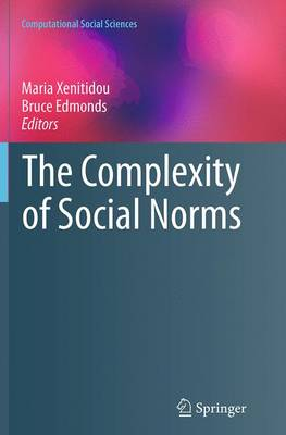 The Complexity of Social Norms - Computational Social Sciences (Paperback)