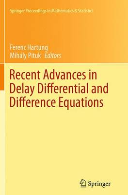 Recent Advances in Delay Differential and Difference Equations - Springer Proceedings in Mathematics & Statistics 94 (Paperback)