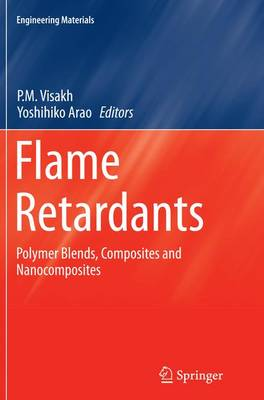 Flame Retardants: Polymer Blends, Composites and Nanocomposites - Engineering Materials (Paperback)