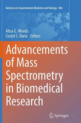 Advancements of Mass Spectrometry in Biomedical Research - Advances in Experimental Medicine and Biology 806 (Paperback)