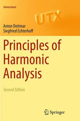 Principles of Harmonic Analysis - Universitext (Paperback)