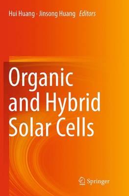 Organic and Hybrid Solar Cells (Paperback)