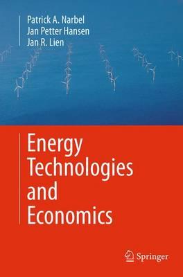Energy Technologies and Economics (Paperback)