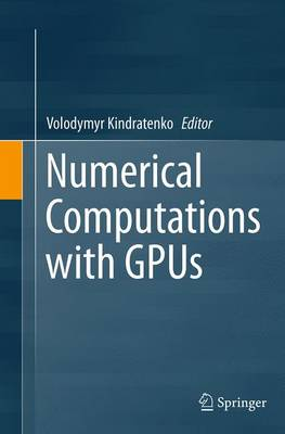 Numerical Computations with GPUs (Paperback)