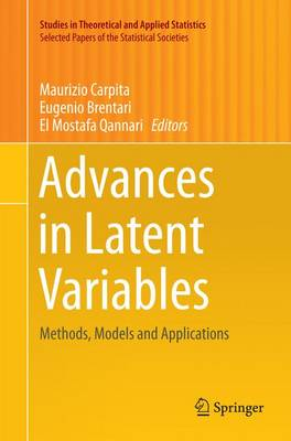 Advances in Latent Variables: Methods, Models and Applications - Selected Papers of the Statistical Societies (Paperback)