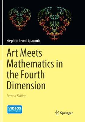 Art Meets Mathematics in the Fourth Dimension (Paperback)