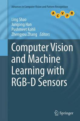 Computer Vision and Machine Learning with RGB-D Sensors - Advances in Computer Vision and Pattern Recognition (Paperback)