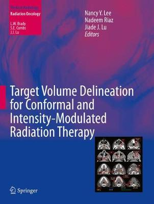 Target Volume Delineation for Conformal and Intensity-Modulated Radiation Therapy - Medical Radiology (Paperback)
