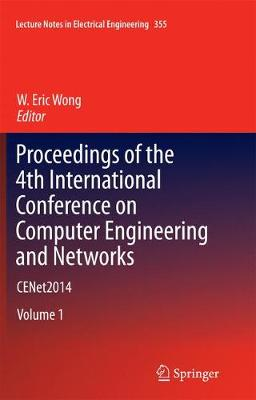 Cover Proceedings of the 4th International Conference on Computer Engineering and Networks: CENet2014 - Lecture Notes in Electrical Engineering 355