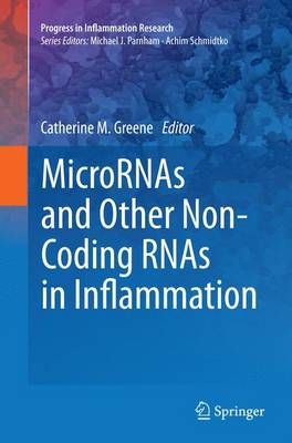 MicroRNAs and Other Non-Coding RNAs in Inflammation - Progress in Inflammation Research (Paperback)