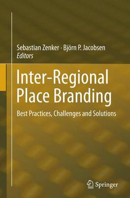 Inter-Regional Place Branding: Best Practices, Challenges and Solutions (Paperback)