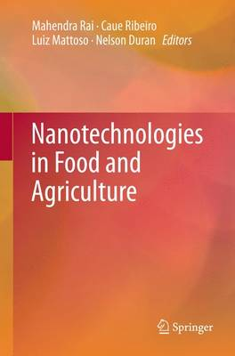Nanotechnologies in Food and Agriculture (Paperback)