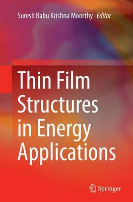 Thin Film Structures in Energy Applications (Paperback)