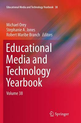 Educational Media and Technology Yearbook: Volume 38 - Educational Media and Technology Yearbook 38 (Paperback)