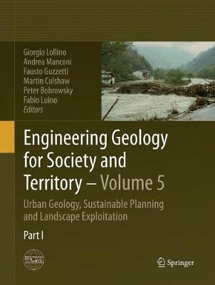 Engineering Geology for Society and Territory - Volume 5: Urban Geology, Sustainable Planning and Landscape Exploitation (Paperback)