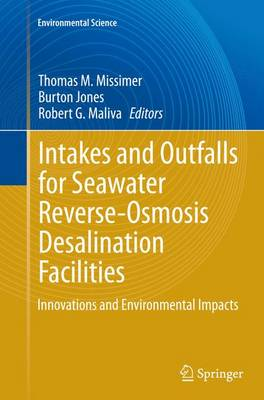 Intakes and Outfalls for Seawater Reverse-Osmosis Desalination Facilities: Innovations and Environmental Impacts - Environmental Science (Paperback)