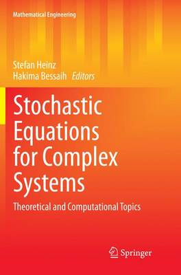 Stochastic Equations for Complex Systems: Theoretical and Computational Topics - Mathematical Engineering (Paperback)