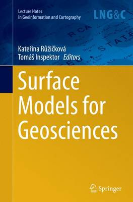 Surface Models for Geosciences - Lecture Notes in Geoinformation and Cartography (Paperback)