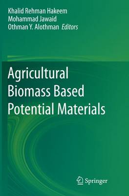 Agricultural Biomass Based Potential Materials (Paperback)