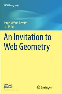 An Invitation to Web Geometry - IMPA Monographs 2 (Paperback)