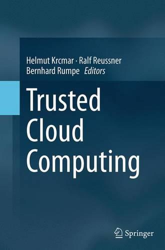 Trusted Cloud Computing (Paperback)