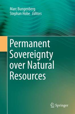 Permanent Sovereignty over Natural Resources (Paperback)