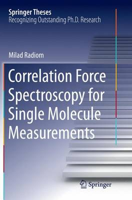 Correlation Force Spectroscopy for Single Molecule Measurements - Springer Theses (Paperback)