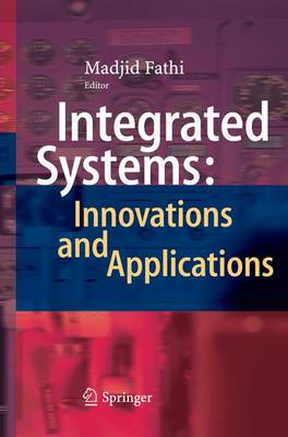 Integrated Systems: Innovations and Applications (Paperback)