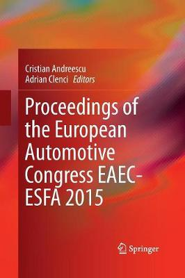 Proceedings of the European Automotive Congress EAEC-ESFA 2015 (Paperback)