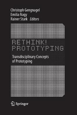 Rethink! Prototyping: Transdisciplinary Concepts of Prototyping (Paperback)