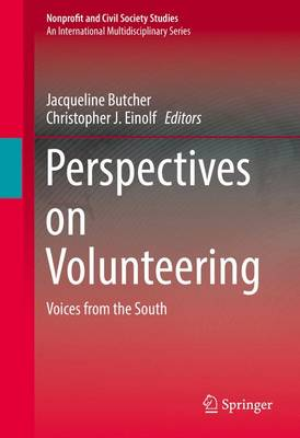 Perspectives on Volunteering: Voices from the South - Nonprofit and Civil Society Studies (Hardback)