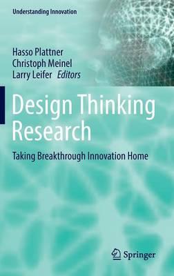Design Thinking Research 2016: Design Thinking Research - Understanding Innovation (Hardback)