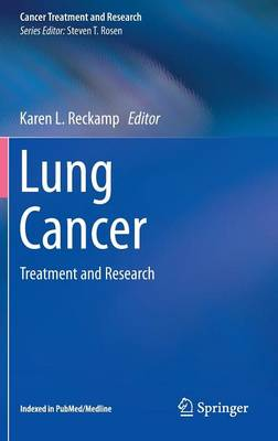 Lung Cancer: Treatment and Research - Cancer Treatment and Research 170 (Hardback)
