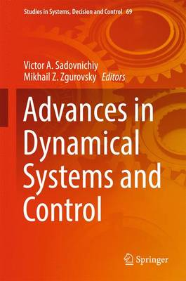 Advances in Dynamical Systems and Control - Studies in Systems, Decision and Control 69 (Hardback)