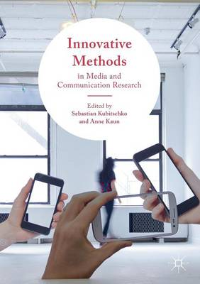 Innovative Methods in Media and Communication Research (Paperback)