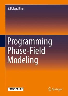 Programming Phase-Field Modeling (Hardback)