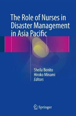 The Role of Nurses in Disaster Management in Asia Pacific (Hardback)
