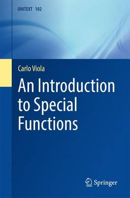 An Introduction to Special Functions - UNITEXT 102 (Paperback)