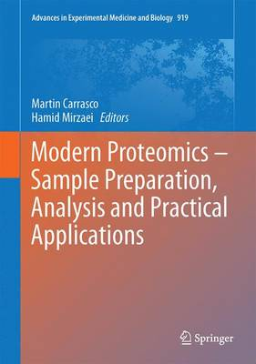 Modern Proteomics - Sample Preparation, Analysis and Practical Applications - Advances in Experimental Medicine and Biology 919 (Hardback)