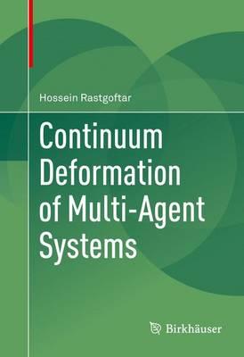 Continuum Deformation of Multi-Agent Systems (Hardback)