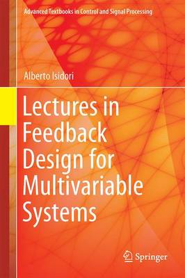 Lectures in Feedback Design for Multivariable Systems - Advanced Textbooks in Control and Signal Processing (Hardback)