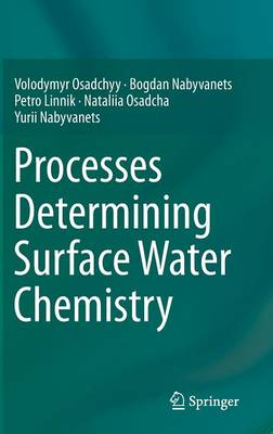 Processes Determining Surface Water Chemistry (Hardback)
