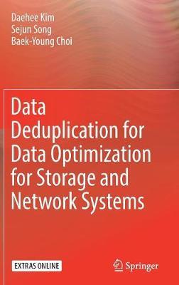 Data Deduplication for Data Optimization for Storage and Network Systems (Hardback)