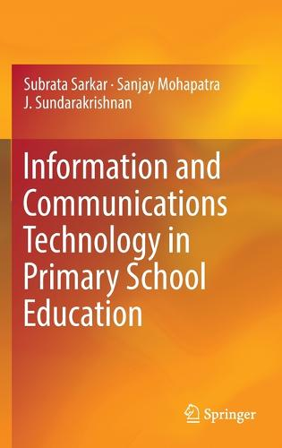 Information and Communications Technology in Primary School Education (Hardback)