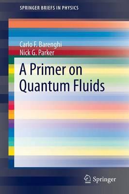A Primer on Quantum Fluids - SpringerBriefs in Physics (Paperback)