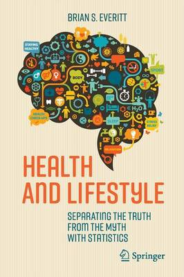 Health and Lifestyle: Separating the Truth from the Myth with Statistics (Paperback)