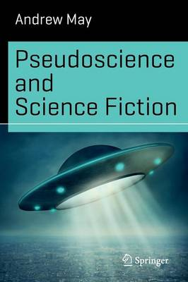 Pseudoscience and Science Fiction - Science and Fiction (Paperback)
