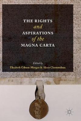 The Rights and Aspirations of the Magna Carta (Hardback)