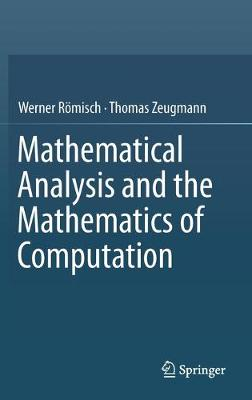 Mathematical Analysis and the Mathematics of Computation (Hardback)