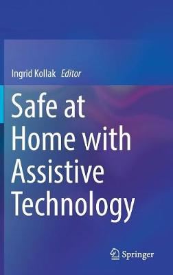 Safe at Home with Assistive Technology (Hardback)